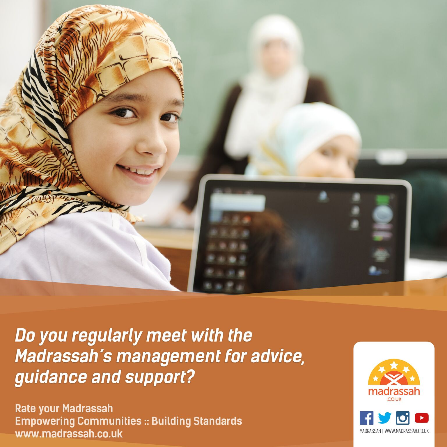 Do you regularly meet with Madrassah Management for advice, guidance and support