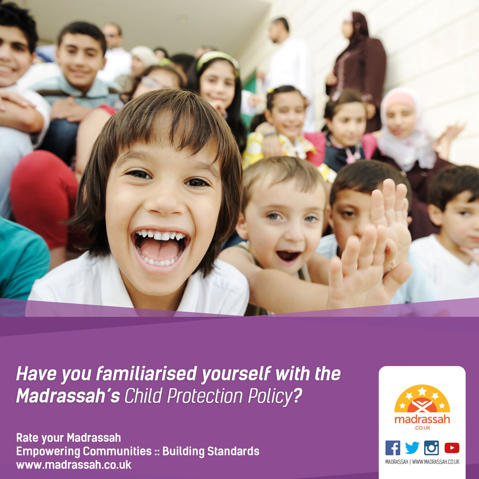Have you familiarised yourself witht he Madrassahs Child Protection Policy
